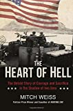 Image of The Heart of Hell: The Untold Story of Courage and Sacrifice in the Shadow of Iwo Jima