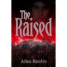 The Raised (The Morrelini Chronicles Book 1) (English Edition)