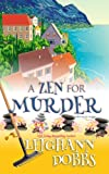 A Zen For Murder (Mooseamuck Island Cozy Mystery Series) (Volume 1)