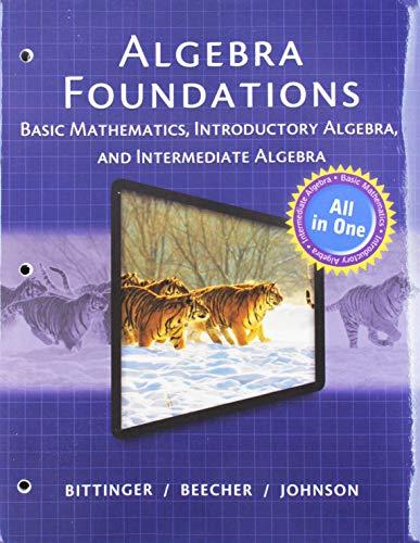 Algebra Foundations: Basic Mathematics, Introductory Algebra, and Intermediate Algebra, Books a la Carte Edition plus MyLab Math -- Access Card Package
