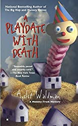 A Playdate with Death (Mommy-track)