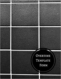 overtime template form daily employee time log journals for all