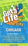 Get a Life! in the City Chicago, Sheena M. Jones, 0976658909