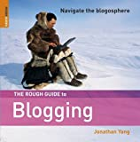 The Rough Guide to Blogging 1 (Rough Guide Reference)