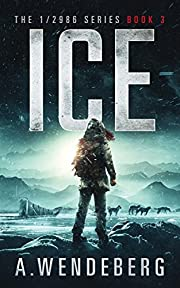 Ice (The 1/2986 Series, Book 3)