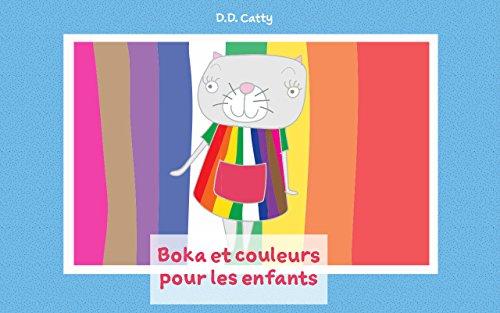 Livre Pour Enfants Boka Et Couleurs Pour Les Enfants