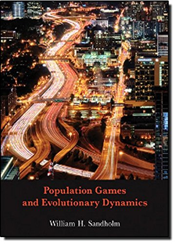 Population Games and Evolutionary Dynamics (Economic Learning and Social Evolution)
