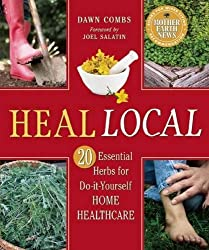 Heal Local: 20 Essential Herbs