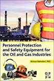 img - for Personnel Protection and Safety Equipment for the Oil and Gas Industries book / textbook / text book