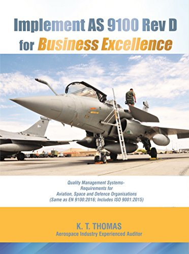implement-as-9100-rev-d-for-business-excellence-quality-management-system-requirements-for-aviation-