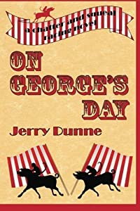 On George's Day by Jerry Dunne (2013-05-18)