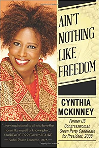 Image result for ain't nothing like freedoms CYNTHIA MCKINNEY
