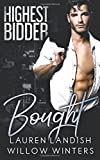Bought: Highest Bidder