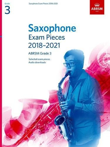 Saxophone Exam Pieces 2018-2021, ABRSM Grade 3: Selected from the 2018-2021 syllabus. 2 Score & Part, Audio Downloads (ABRSM Exam Pieces) PDF