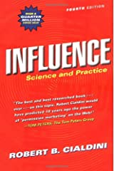 Influence: Science and Practice (4th Edition) Paperback