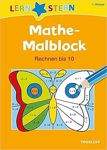 Mathe Malblock 1 Klasse Rechnen Bis 10 Sabine Schwertführer