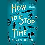 How to Stop Time | Matt Haig