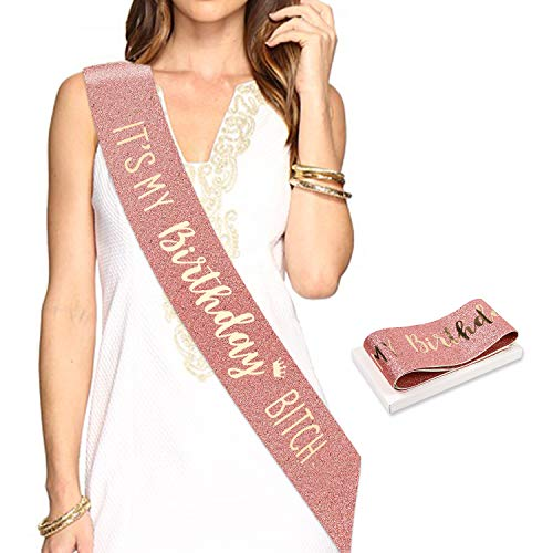 (Konsait Glitter Rose Gold Pink Its My Birthday Bitch Sash-Rose Gold Birthday Sash- Birthday Gift Birthday Party Favors Party Supplies Decoration for Woman Girls- 16th 18th 21st 22nd 30th 40th Birthday)