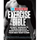 The Men's Fitness Exercise Bible: Best Workouts to Build Muscle, Burn Fat, and Sculpt Your Best Body Ever! 101