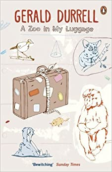 A Zoo in My Luggage by Durrell, Gerald (2012)