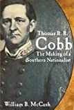 Thomas R. R. Cobb, William B. McCash, 0865548587
