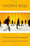 A Community of Europeans?, Thomas Risse, 0801476488