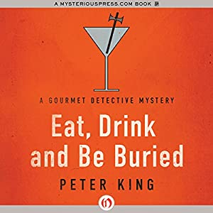 Eat, Drink and Be Buried Audiobook