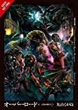 Overlord, Vol. 6 (light novel): The Men of the Kingdom (Part II)