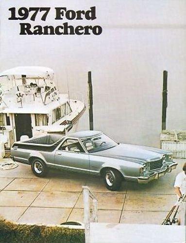 1977 FORD RANCHERO FULL COLOR DEALERHIP SALES BROCHURE - Includes Ranchero GT, Ranchero 500 & Ranchero Squire - ADVERTISMENT - LITERATURE 77 PDF