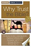 Why Trust the Bible?, Rose Publishing Staff, 1596362014