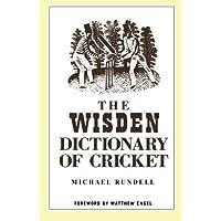 The Wisden Dictionary of Cricket