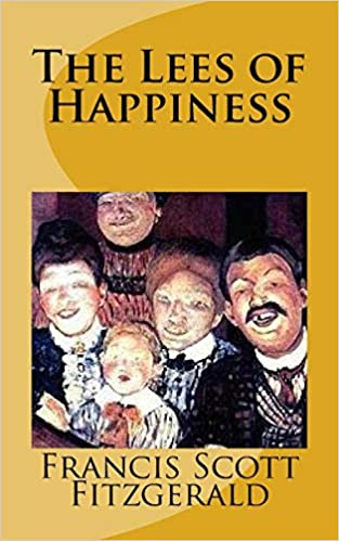 The Lees of Happiness (Annotated)