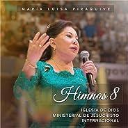 Himnos 8: Iglesia de Dios Ministerial de Jesucristo Internacional