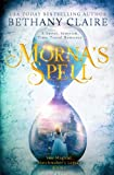 Morna's Spell: A Sweet, Scottish, Time-Travel Romance (The Magical Matchmaker's Legacy) by  Bethany Claire in stock, buy online here