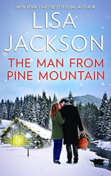 The Man from Pine Mountain: A Classic Romance Novella by [Jackson, Lisa]