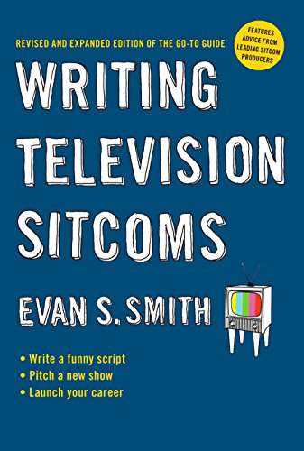 Writing Television Sitcoms: Revised and Expanded Edition of the Go-to Guide by TarcherPerigee