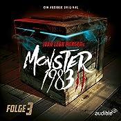 Monster 1983: Folge 3 (Monster 1983 - Staffel 2, 3) | Ivar Leon Menger
