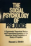 Social Psychology of Prejudice, Ehrlich, 047123415X
