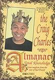 Craig Charles Almanac of Total Knowledge