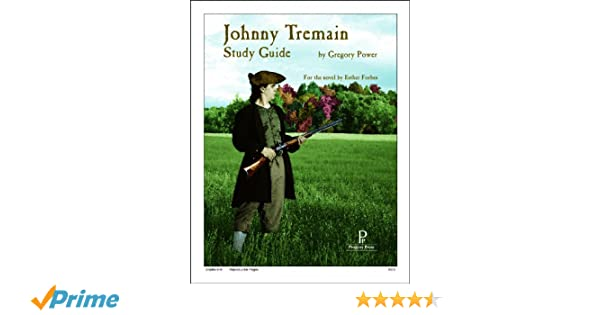 Johnny tremain study guide gregory power 9781586093402 amazon johnny tremain study guide gregory power 9781586093402 amazon books fandeluxe Gallery