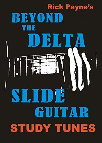 Beyond The Delta Slide Guitar: Slide Guitar Instrumentals