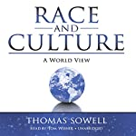 Race and Culture: A World View | Thomas Sowell