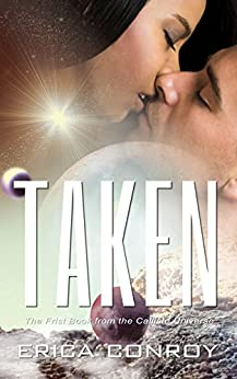 Taken (Science Fiction Romance) (Callisto Series Book 1)