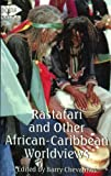 Rastafari and Other African-Caribbean Worldviews, , 0813524113