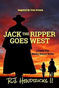 Jack The Ripper Goes West by R.J. Hendricks II ebook deal