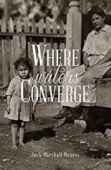 Where Waters Converge: the Second Song of the Jayhawk (Songs of the Jayhawk Book 2) by [Maness, Jack]