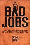 Bad Jobs, , 1551520559