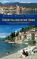 Oberitalienische Seen: Reisehandbuch mit vielen praktischen Tipps