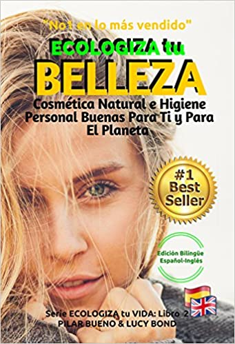 ECOLOGIZA tu BELLEZA  - GREEN UP YOUR BEAUTY Edición