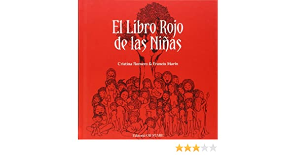 El libro rojo de las niñas: Cristina Romero; Francis Marin ...